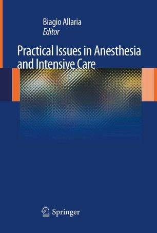 Practical Issues Anesthesia Intensive Care 978-88-470-2460-1
