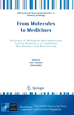 From Molecules to Medicines : Structure of Biological Macromolecules and Its Relevance in Combating New Diseases and Bioterrorism