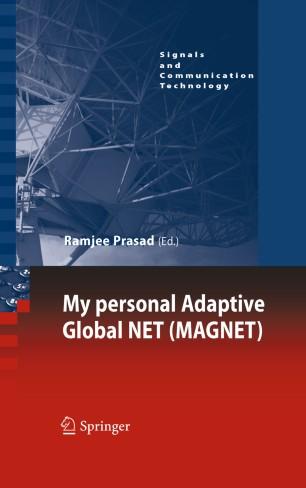 My personal Adaptive Global NET (MAGNET)