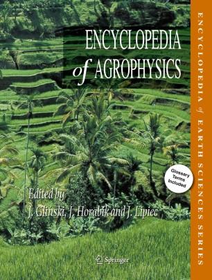 [Encyclopedia of Agrophysics]