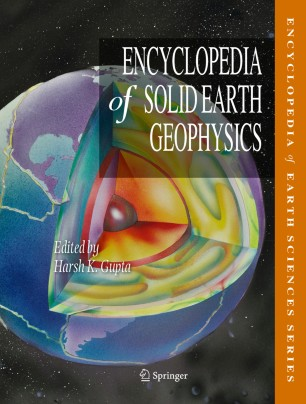 [Encyclopedia of Solid Earth Geophysics]