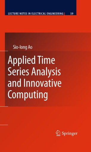 Applied Time Series Analysis and Innovative Computing