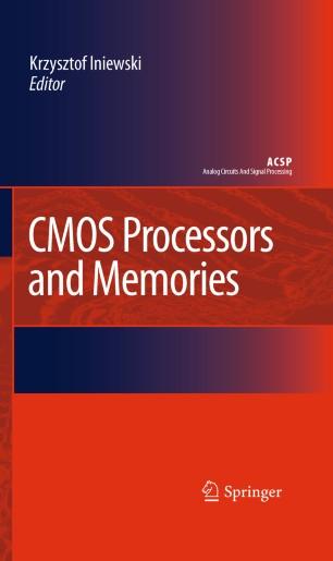 Cmos Processors And Memories Springerlink