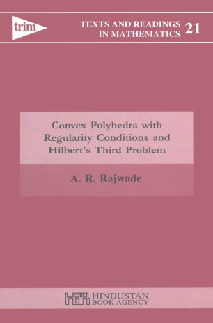 Convex Polyhedra with Regularity Conditions and Hilbert's Third Problem