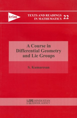 A Course in Differential Geometry and Lie Groups