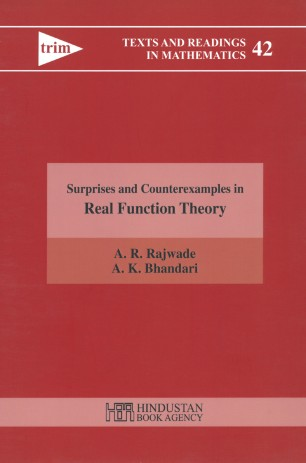 Surprises and Counterexamples in Real Function Theory