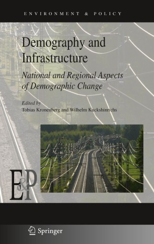 Demography and Infrastructure : National and Regional Aspects of Demographic Change