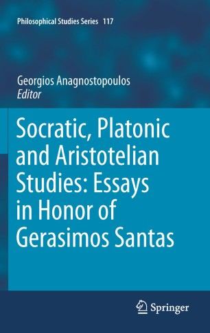 Socratic, Platonic and Aristotelian Studies: Essays in Honor of Gerasimos Santas -