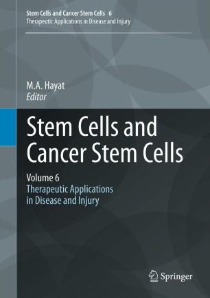 Stem Cells and Cancer Stem Cells, Volume 6