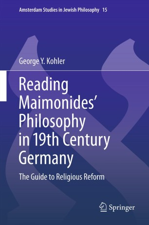Reading Maimonides' Philosophy in 19th Century Germany