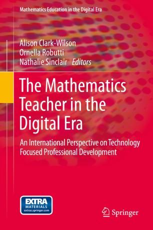 The Mathematics Teacher in the Digital Era | SpringerLink