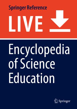 [Encyclopedia of Science Education]