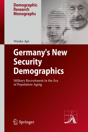 Germany's New Security Demographics : Military Recruitment in the Era of Population Aging