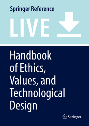 Handbook Of Ethics Values And Technological Design Springerlink