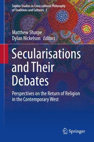 Secularisations and Their Debates