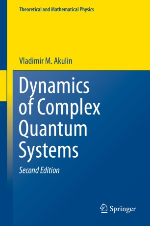 Dynamics of Complex Quantum Systems