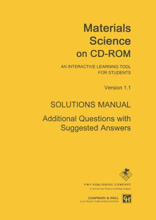 Materials Science on CD-ROM: Solutions Manual | SpringerLink