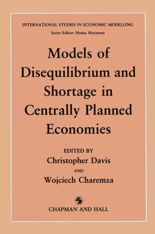 Models of Disequilibrium and Shortage in Centrally Planned Economies