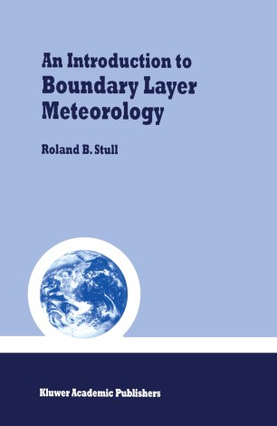 An Introduction to Boundary Layer Meteorology | SpringerLink