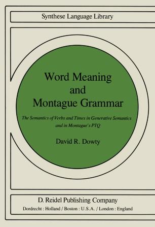 Word Meaning and Montague Grammar | SpringerLink