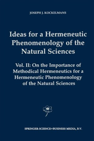 Ideas for a Hermeneutic Phenomenology of the Natural Sciences