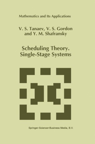 Scheduling Theory. Single-Stage Systems