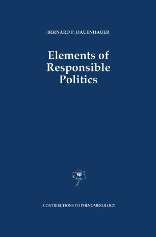 Elements of Responsible Politics
