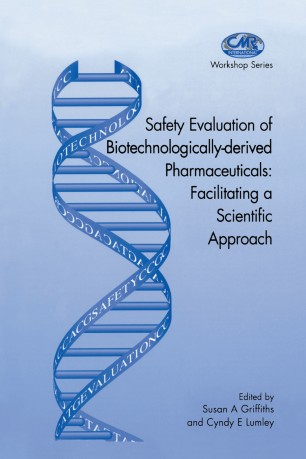 Safety Evaluation of Biotechnologically-derived Pharmaceuticals