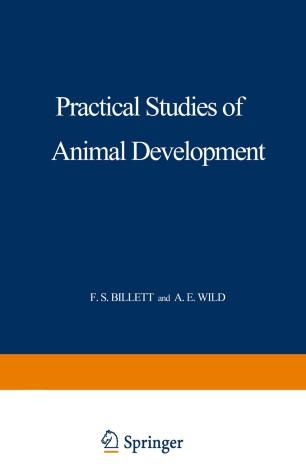 Practical Studies of Animal Development