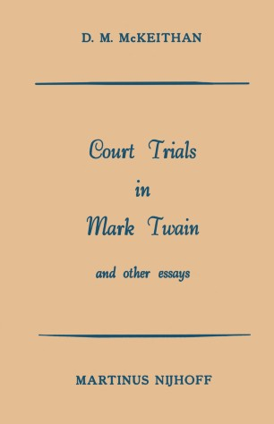 Narrative Essay Examples For High School Court Trials In Mark Twain And Other Essays Essays On Science And Religion also Sample Thesis Essay Court Trials In Mark Twain And Other Essays  Springerlink English Essay Websites