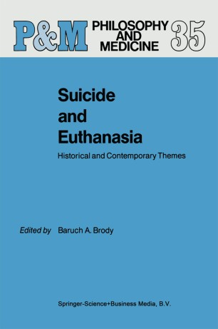 Suicide and Euthanasia : Historical and Contemporary Themes