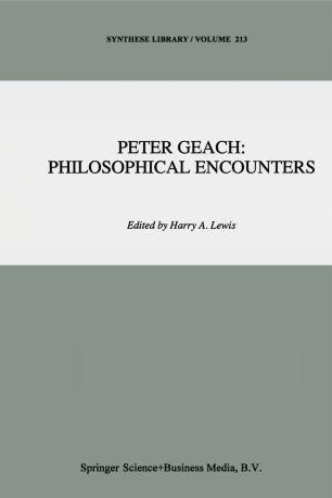 Peter Geach: Philosophical Encounters