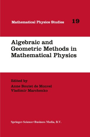 Algebraic and Geometric Methods in Mathematical Physics