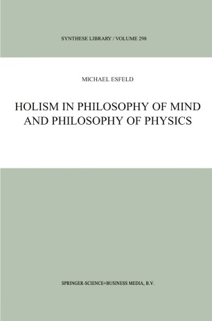 Holism in Philosophy of Mind and Philosophy of Physics