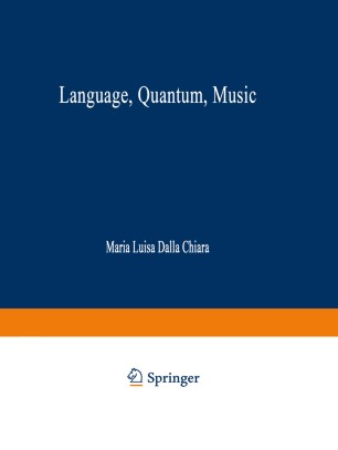 Language, Quantum, Music