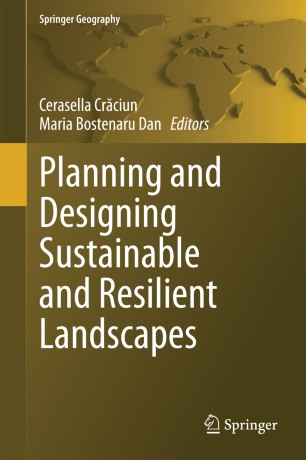 Planning and Designing Sustainable and Resilient Landscapes