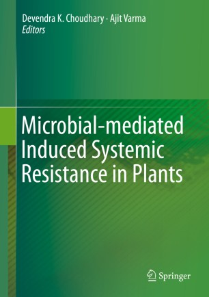 Microbial-mediated Induced Systemic Resistance in Plants :