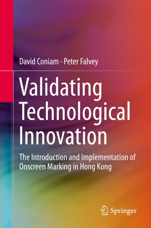 Validating Technological Innovation