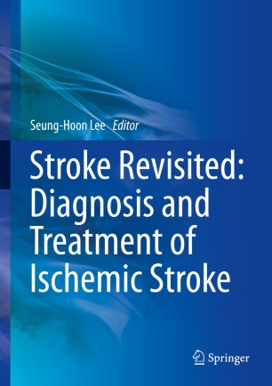 Stroke Revisited: Diagnosis and Treatment of Ischemic Stroke