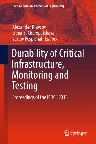 Durability of Critical Infrastructure, Monitoring and Testing