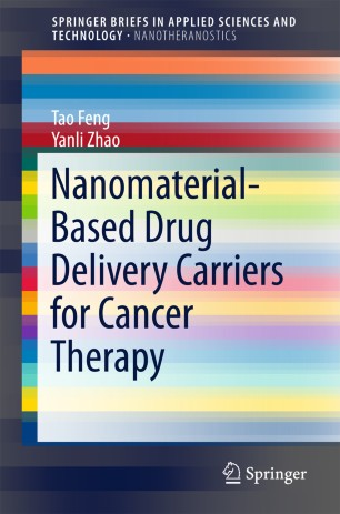 Nanomaterial-Based Drug Delivery Carriers for Cancer Therapy :