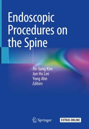 Endoscopic Procedures Spine 2020 978-981-10-3905-8