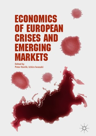 Economics of European Crises and Emerging Markets