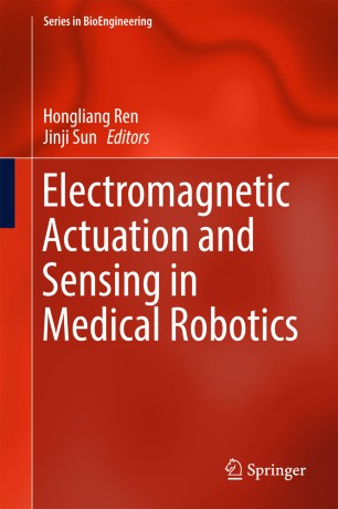 Electromagnetic Actuation and Sensing in Medical Robotics :