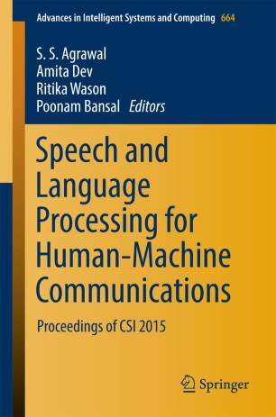 Speech and Language Processing for Human-Machine Communications
