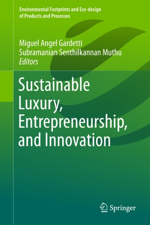 Sustainable Luxury, Entrepreneurship, and Innovation :