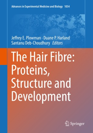 The Hair Fibre: Proteins, Structure and Development