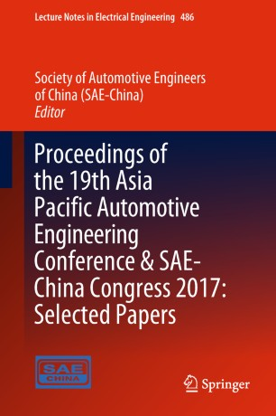 Book cover Proceedings of the 19th Asia Pacific Automotive Engineering Conference & SAE-China Congress 2017: Selected Papers