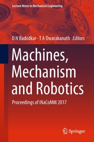 Machines, Mechanism and Robotics | SpringerLink