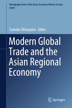 Modern Global Trade and the Asian Regional Economy